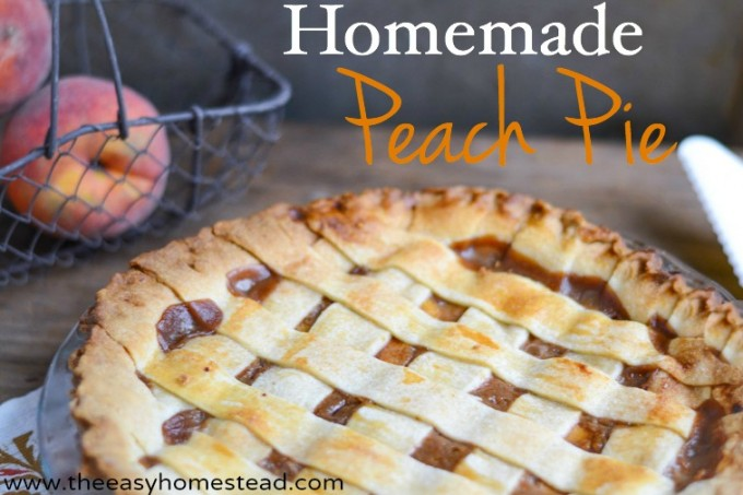 Homemade Peach Pie Recipe | The Easy Homestead